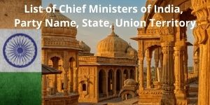 List of Chief Ministers of India